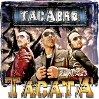 Tacabro - Tacata (Remixes)