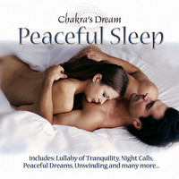 Chakra's Dream - Peaceful Sleep