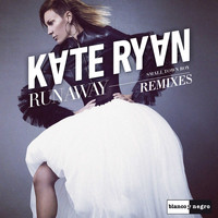 Kate Ryan - Runaway (Smalltown Boy) [Remixes]