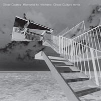 Oliver Coates - Memorial to Hitchens (Ghost Culture Remix)