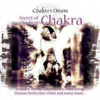 Chakra's Dream - Secret of the First Chakra's Dream