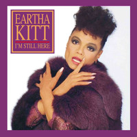 Eartha Kitt - I'm Still Here