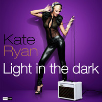 Kate Ryan - Light in the Dark