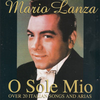 Mario Lanza - O sole mio (Over 20 Italian Songs and Arias)