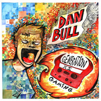 Dan Bull - Generation Gaming XI (Explicit)
