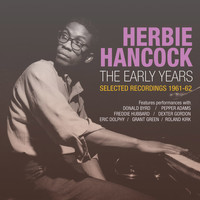 Herbie Hancock - The Early Years: Selected Recordings 1961-62