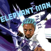 Elephant Man - War and Peace