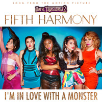 Fifth Harmony - I'm In Love With a Monster