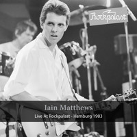 Iain Matthews - Live at Rockpalast