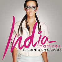 India Martinez - Te Cuento un Secreto