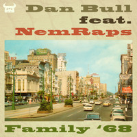 Dan Bull - Family '68 (Mafia III Rap [Explicit])