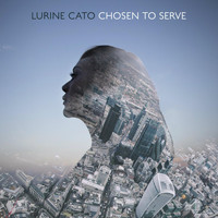 Lurine Cato - Chosen to Serve