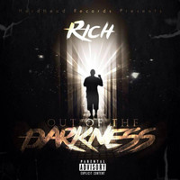 Rich - Out of the Darkness