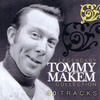 Tommy Makem - Legendary Tommy Makem Collection