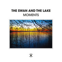 The Swan and The Lake - Moments