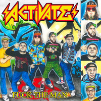 Activate - Fuck the Man