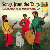 Balalaika Ensemble Wolga - Balalaika Ensemble Wolga: Songs from Taiga
