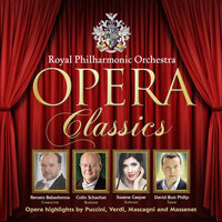 Royal Philharmonic Orchestra - Opera Classics - Opera highlights by Puccini, Verdi, Mascagni and Massenet