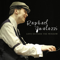 Raphael Gualazzi - Love Outside the Window (Explicit)