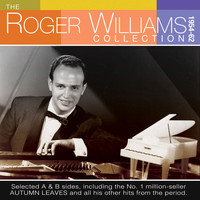Roger Williams - The Roger Williams Collection 1954-62
