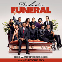 Christophe Beck - Death at a Funeral (Original Motion Picture Score)