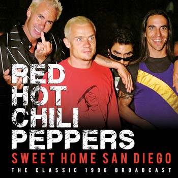 Red Hot Chili Peppers - Sweet Home San Diego (Live)