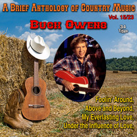 Buck Owens - A Brief Anthology of Country Music - Vol. 15/23
