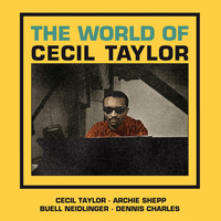 Cecil Taylor - The World of Cecil Taylor/Love for Sale