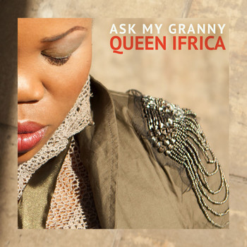 Queen Ifrica - Ask My Granny