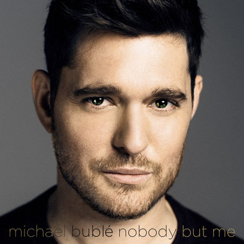 Michael Bublé - Nobody But Me (Deluxe Version)