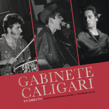Gabinete Caligari - En Directo (Colegio Mayor Mendel, Madrid, 11 febrero 1984)