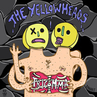 The YellowHeads - Tricomma LP