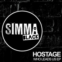 Hostage - Who Leads Us EP