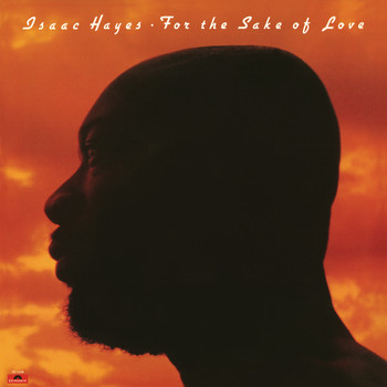 Isaac Hayes - For The Sake Of Love (Expanded Edition)
