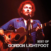 Gordon Lightfoot - Best Of