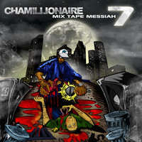 Chamillionaire - Mixtape Messiah 7