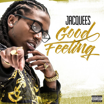 Jacquees - Good Feeling (Explicit)