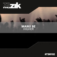 Manu Be - Higher