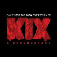 Kix - Can't Stop The Show (Live [Explicit])