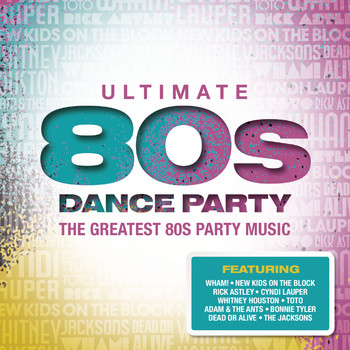 Various Artists - Ultimate... 80s Dance Party