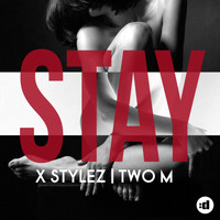 X-Stylez & Two-M - Stay