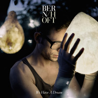 Bernhoft - We Have A Dream (edit)