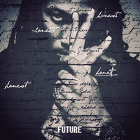 FUTURE - Honest (Explicit)