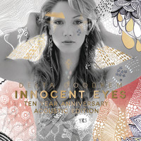 Delta Goodrem - Innocent Eyes (Ten Year Anniversary Acoustic Edition)