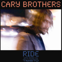 Cary Brothers - Ride - Maxi Single (Remixes)