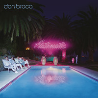 Don Broco - Automatic (Deluxe [Explicit])