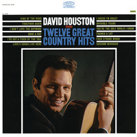 David Houston - Sings Twelve Great Country Hits