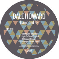 Dale Howard - Damaged EP