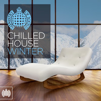 Various Artists - Chilled House Winter - Ministry of Sound