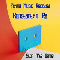 Konstantyn Ra - Stop The Game